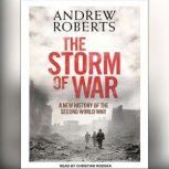 The Storm of War A New History of the Second World War, Andrew Roberts