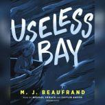 Useless Bay, M. J. Beaufrand