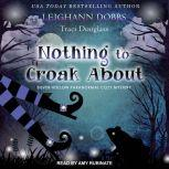 Nothing To Croak About, Leighann Dobbs