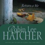 Return to Me, Robin Lee Hatcher