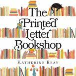 The Printed Letter Bookshop, Katherine Reay