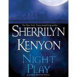 Night Play, Sherrilyn Kenyon