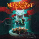 Mouseheart, Lisa Fiedler