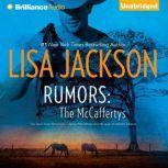 Rumors, Lisa Jackson