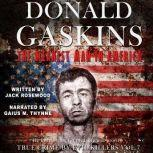 Donald Gaskins: The Meanest Man In America, Jack Rosewood