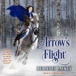 Arrow's Flight, Mercedes Lackey