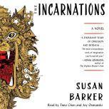 The Incarnations, Susan Barker