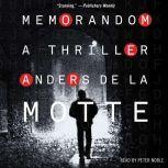 MemoRandom A Thriller, Anders de la Motte