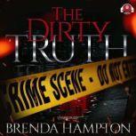 The Dirty Truth, Brenda Hampton
