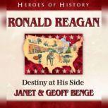 Ronald Reagan Destiny at His Side, Janet Benge