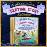 The Most Beloved Children's Bedtime Story Collection: 60 Aesop's Fables for Kids, Little Red Riding Hood, the Three Little Pigs, Peter Rabbit, Snow White, Rapunzel, Cinderella, Aladdin & Many More, Melanie Rose