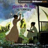 Zora and Me: The Summoner, Victoria Bond
