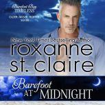 Barefoot at Midnight, Roxanne St. Claire