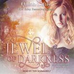 Jewel of Darkness, Quinn Loftis