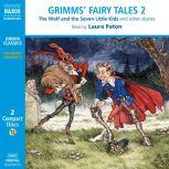Grimms' Fairy Tales – Volume 2, The Brothers Grimm