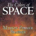 The Colors of Space, Marion Zimmer Bradley