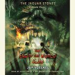 The Jaguar Stones, Book Two: The End of the World Club, Jon Voelkel