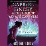 Gabriel Finley and the Lord of Air and Darkness, George Hagen