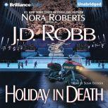 Holiday in Death, J. D. Robb