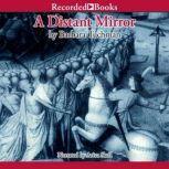 A Distant Mirror The Calamitous 14th Century Part 2, Barbara Tuchman