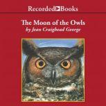 The Moon of the Owls, Jean Craighead George