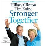 Stronger Together, Hillary Rodham Clinton