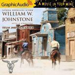 Texas John Slaughter, William W. Johnstone