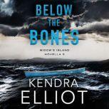 Below the Bones, Kendra Elliot