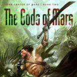 The Gods of Mars, Edgar Rice Burroughs