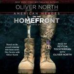 American Heroes On the Homefront, Oliver North