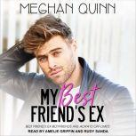 My Best Friend's Ex, Meghan Quinn