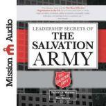 Leadership Secrets of the Salvation Army, Robert Watson