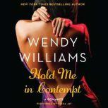Hold Me in Contempt, Wendy Williams