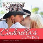 Cinderella's Cowboy, Roxanne Snopek