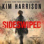 Sideswiped, Kim Harrison