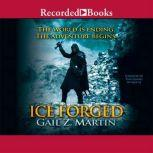 Ice Forged, Gail Z. Martin