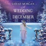 A Wedding in December, Sarah Morgan