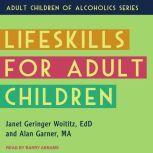 Lifeskills for Adult Children, MA Garner