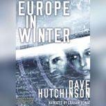 Europe in Winter, Dave Hutchinson