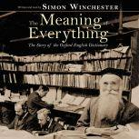 The Meaning of Everything, Simon Winchester