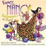Fancy Nancy: Halloween... or Bust!, Jane O'Connor