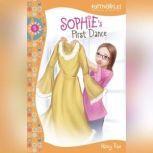 Sophie's First Dance, Nancy N. Rue