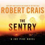 The Sentry A Joe Pike Novel, Robert Crais