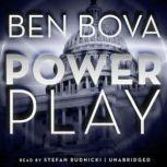 Power Play, Ben Bova