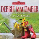 Rainy Day Kisses, Debbie Macomber