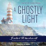 A Ghostly Light, Juliet Blackwell