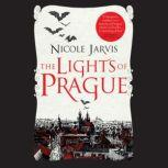Lights of Prague, The, Nicole Jarvis