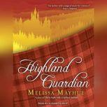 Highland Guardian, Melissa Mayhue