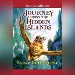 Journey Across the Hidden Islands, Sarah Beth Durst
