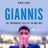 Giannis The Improbable Rise of an NBA MVP, Mirin Fader
